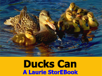 Ducks Can Laurie StorEBook